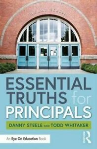 Essential-Truths-for-Principals-by-Danny-Steele-9780367138011-Brand-New