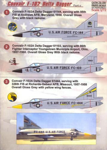 Print Scale Decals 1//72 CONVAIR F-102 DELTA DAGGER Jet Fighter Part 2