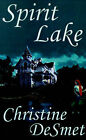 Spirit Lake by Christine DeSmet (Paperback / softback, 2001)