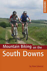 Mountain Biking on the South Downs by Peter Edwards (Paperback, 2011)