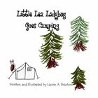 Little Lea Ladybug Goes Camping 9781451265699 by Laurie a Braxton Paperback