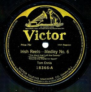 TOM-ENNIS-Irish-Pipes-on-1917-Victor-18366-Irish-Reels-and-Hornpipes-Medleys