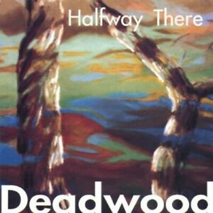 Deadwood - Halfway There [New CD]