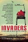 Invaders: 22 Tales from the Outer Limits of Literature by Amiri Baraka, W. P. Kinsella, Jim Shepard, Steven Millhauser, Max Apple (Paperback, 2016)
