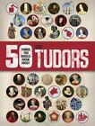 50 Things You Should Know about the Tudors by Rupert Matthews (Paperback / softback, 2016)