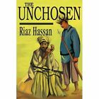 The Unchosen by Professor of Sociology Riaz Hassan (Paperback / softback, 2002)