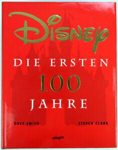 Disney-034-Die-ersten-100-Jahre-034-v-Smith-amp-Clark-Buch-Z-0-1