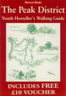 The Peak District: Youth Hosteller's Walking Guide by Martyn Hanks (Paperback, 1998)