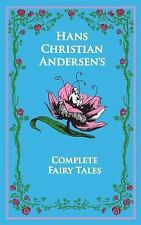 Leather-Bound Classics: Hans Christian Andersen : The Complete Fairy Tales by Hans Christian Andersen (2014, Leather)