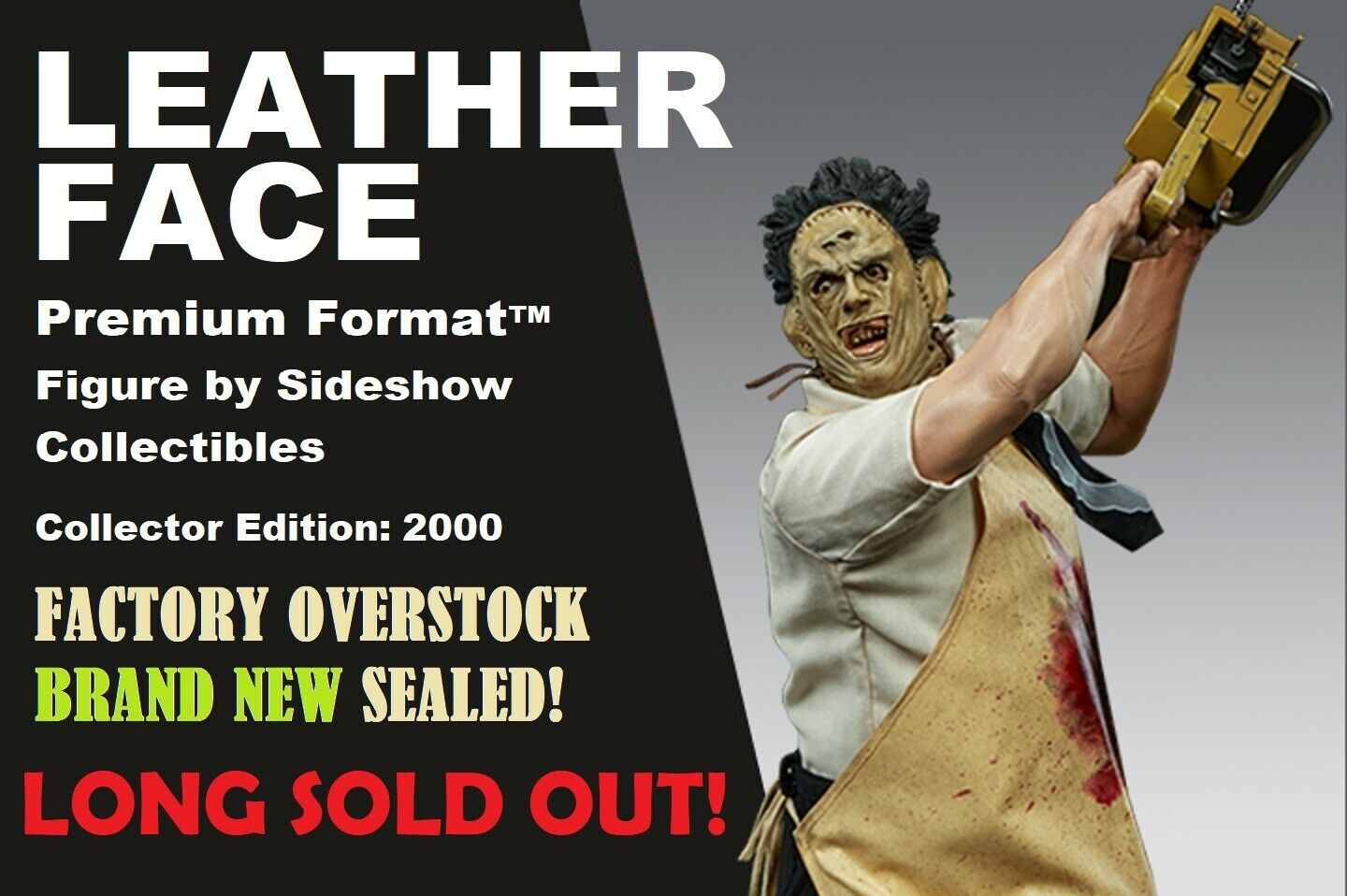 Sideshow LEATHERFACE 1 4 Scale Premium Format FACTORY SEALED