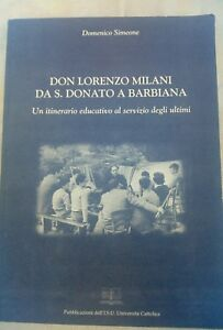 Simeone - DON L. MILANO DA S. DONATO A BARBIANA - Italia - Simeone - DON L. MILANO DA S. DONATO A BARBIANA - Italia