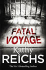 Fatal Voyage by Kathy Reichs (Paperback, 2002)