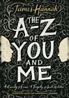 A to Z of You and Me von James Hannah (2015, Taschenbuch)