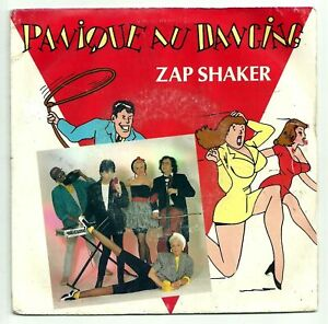 ZAP-SHAKER-Vinyle-45-tours-SP-PANIQUE-AU-DANCING-RARE