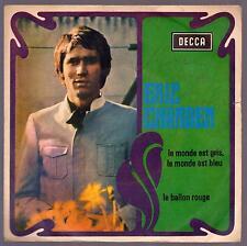 ERIC CHARDEN DISCO 45 GIRI LE MONDE EST GRIS, LE MONDE EST BLEU - DECCA C 16646