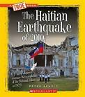 The Haitian Earthquake of 2010 by Peter Benoit (Hardback, 2011)