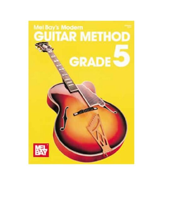 MEL BAY 93204  Modern Guitar Method Grade 5 by Mel Bay Book only and Ships FREE