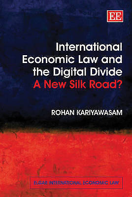 1 of 1 - International Economic Law and the Digital Divide: A New Silk Road?-ExLibrary