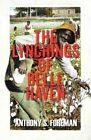 The Lynchings of Belle Haven by Anthony S Foreman (Paperback / softback, 2012)