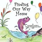 Finding Our Way Home by Mountain View Elementary School (Paperback / softback, 2009)