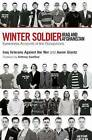 The New Winter Soldiers: Veterans of Iraq and Afghanistan Speak Out by Aaron Giantz (Paperback, 2008)