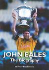 John Eales: The Biography by Peter FitzSimons (Hardback, 2001)