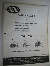 1950 1953 Gehl Forage Harvester Hay Corn Amp Mower Attachments Parts Manual