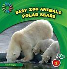 Polar Bears by Josh Gregory (Hardback, 2012)