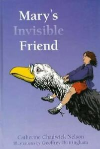 Mary-039-s-Invisible-Friend-by-Catherine-C-Nelson