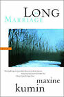 The Long Marriage: Poems by Maxine Kumin (Paperback, 2003)