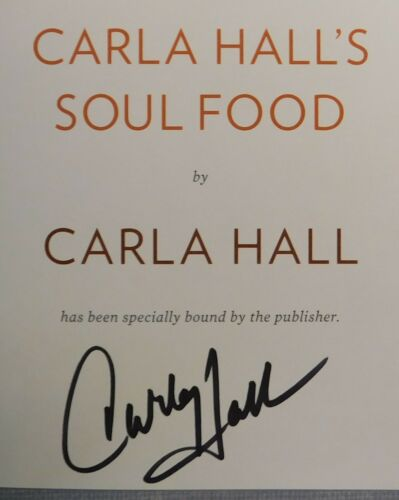 """Carla Hall Signed /""""Soul Food/"""" 2018 First Edition Hardcover Book W//Dust Jacket"""