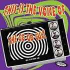 This Is The Voice Of by The Go Go Cult (CD, Jul-2014, Western Star)