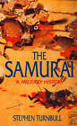 The Samurai: A Military History by Stephen Turnbull (Paperback, 1996)