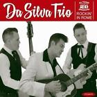 Rockin In Rome von Da Silva Trio (2016)