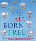 We are All Born Free by Amnesty International (Hardback, 2011)