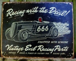 Details about Racing With The Devil Vintage Evil Racing Parts Tin Metal  Sign 666 Logo Ad Car