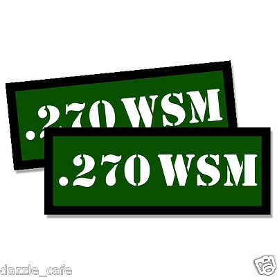 """270 WSM Ammo Can Decals Ammunition Ammo Can Labels 3/""""x1.15/"""" Vinyl Sticker 4-pack"""