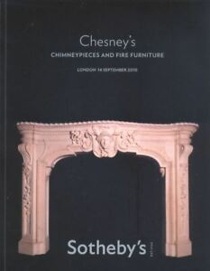 Sotheby's Catalogue Chesney's Chimneypieces and Fire Furniture 2010 HB