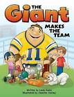 The Giant Makes the Team by Linda Koons (Hardback, 2013)