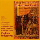 Hilarion Alfeyev: St. Matthew Passion (CD, Jul-2008, Relief)