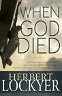 When God Died: A Series of Meditations for Lent by Dr Herbert Lockyer (Paperback / softback, 2015)