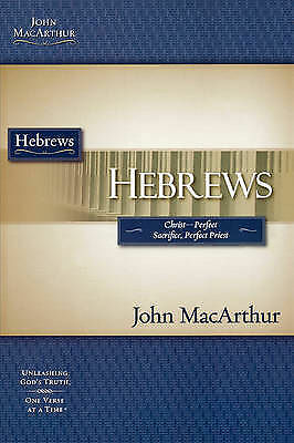 Hebrews: Mac Arthur Study Guide MacArthur Bible Study Guides: John Macithur