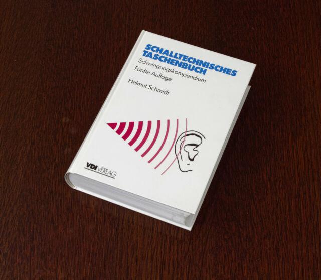 Dr. Helmut Schmidt: Schalltechnisches Taschenbuch, 5. Aufl., 735 S., VDI Verlag