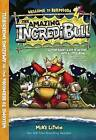 The Amazing Incredibull by Mike Litwin (Paperback / softback, 2016)