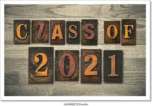 Wall Art C Poster Home Decor Class Of 2021 Wooden Art//Canvas Print