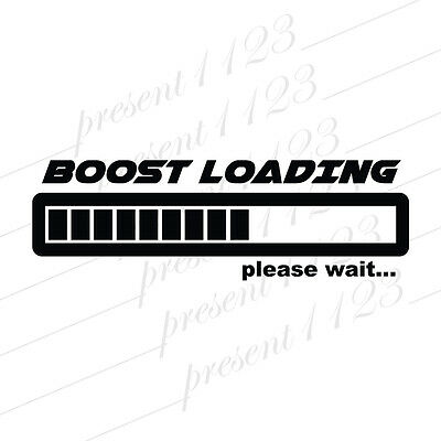 BOOST Loading vinyl decal funny gas JDM stickers illest car window graphic turbo