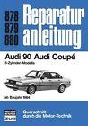 Audi 90 / Audi Coupe (ab 84) (2012, Kunststoffeinband)