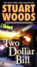 A Stone Barrington Novel: Two Dollar Bill 11 by Stuart Woods (2005, Paperback)