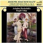 Joachim Raff - Joseph : Violin Sonatas Nos. 1,3 & 4 (2005)