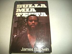 JAMES-BALDWIN-SULLA-MIA-TESTA-EUROCLUB-NARRATIVA-1980-LETTERATURA-AFROAMERICANA